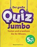 Der große Quiz-Jumbo: Testen und erweitern Sie Ihr Wissen