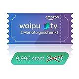 waipu.tv - Neukunden-Gutschein   TV-App für Fire TV und Smartphone   3 Monate zum Preis von 1  ...