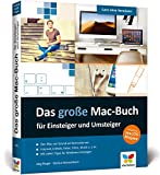 Das große Mac-Buch für Einsteiger und Umsteiger: aktuell zu macOS Mojave. Geeignet für alle...