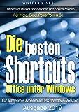 Die besten Shortcuts für Office unter Windows: Die wichtigsten Tastenkombinationen und...