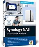 Synology NAS: Die praktische Anleitung für Ihre ganz individuelle Home Cloud. Mit vielen...