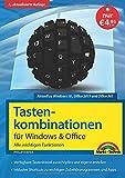Tastenkombinationen für Windows 10, 7, 8.1 & Office 2019 - 2010 - Alle wichtigen Funktionen:...