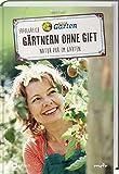 MDR Garten - Erfolgreich Gärtnern ohne Gift: Natur pur im Garten.