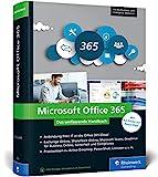 Microsoft Office 365: Das umfassende Handbuch für Administratoren. Für alle Business- und...