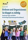 Ordnen und Organisieren: So klappt es richtig (Set). Grundschule, Sachunterricht, Klasse 3-4:...