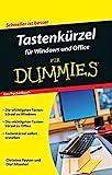 Tastenkürzel für Windows und Office für Dummies