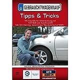 Gebrauchtwagenkauf - Tipps und Tricks