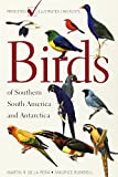 BIRDS OF SOUTHERN SOUTH AMER & (Princeton Illustrated Checklists)