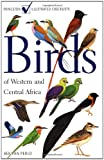 Birds of Western and Central Africa (Princeton Field Guides)