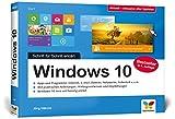 Windows 10: Schritt für Schritt erklärt. Das Handbuch im praktischen Querformat. Komplett in...