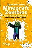 Tagebuch eines Minecraft-Zombies 2: Wie Creepy, Schleimi, Skelly und ich gegen die fiesesten Mobber...