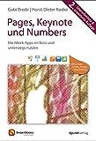 Pages, Keynote und Numbers: Die iWork-Apps im Büro und unterwegs nutzen (SmartBooks)