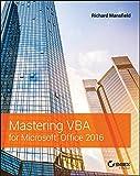 Mastering VBA for Microsoft Office 2016