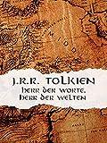 J.R.R. Tolkien - Herr der Worte, Herr der Welten