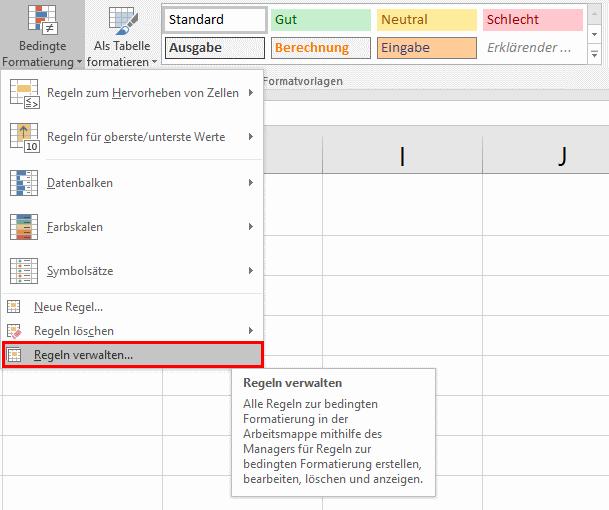 Excel: Bedingte Formatierung verwalten und nachträglich ändern ...