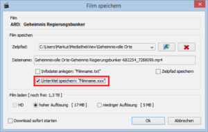Mediathek Download mit Untertiteln