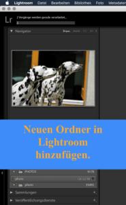 Mit Lightroom einen neuen Ordnern hinzufügen.