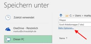 Excel Speichern Mehr Optionen